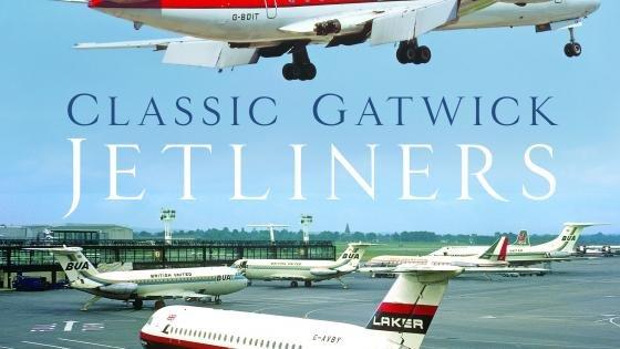Classic Gatwick Jetliners Book